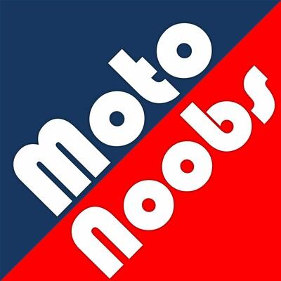 Moto Noobs Moto GP Podcast