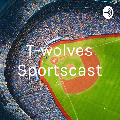 T-wolves Sportscast