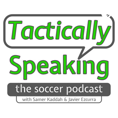 Tactically Speaking: The Soccer Podcast