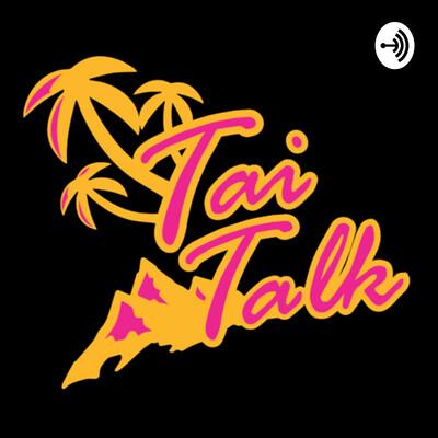 Tai Talk