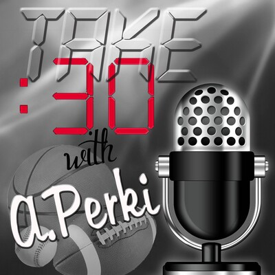 Take 30 with A. Perki