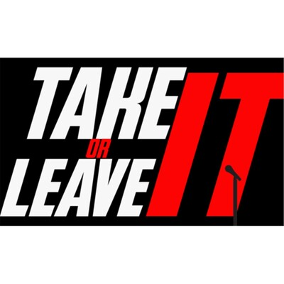Take It or Leave It