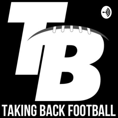 Taking Back Football