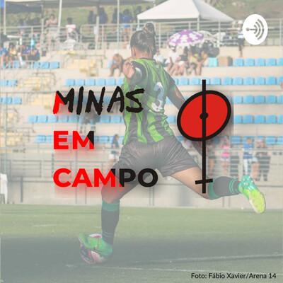 Podcast Minas Em Campo