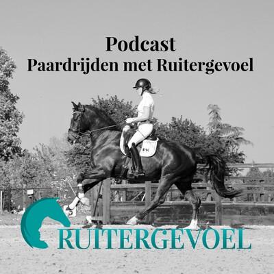 Podcast Paardrijden met Ruitergevoel