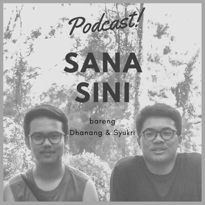 Podcast Sana Sini
