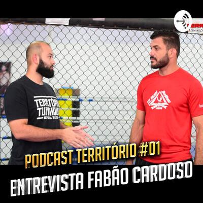 Podcast Território #01 - Entrevista Fabão Cardoso