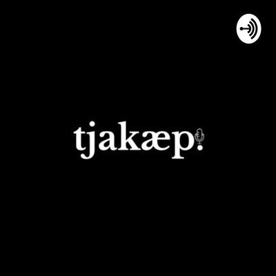 Podcast Tjakap Tjakep