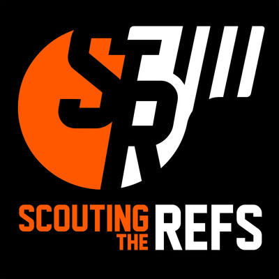 Scouting The Refs Podcast