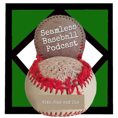 Seamless Baseball Podcast