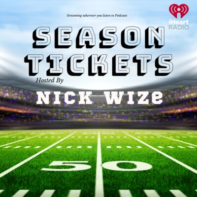 Season Tickets With Nick Wize