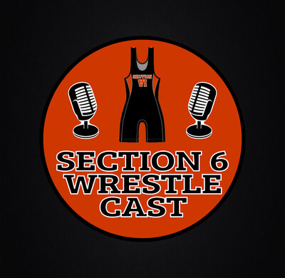 Section 6 Wrestlecast