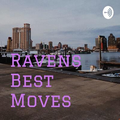 Ravens Best Moves