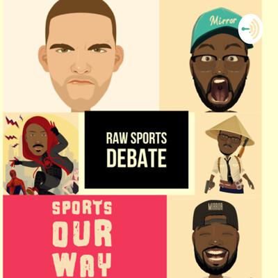 Raw Sports Debate