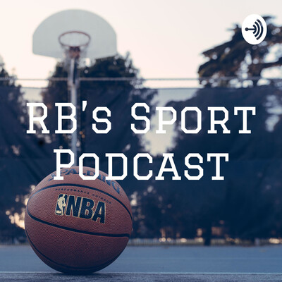 RB's Sport Podcast