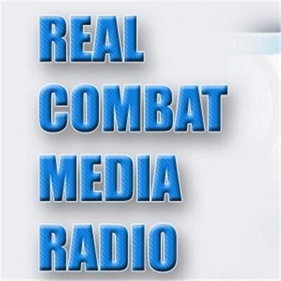 REAL COMBAT MEDIA RADIO SHOW