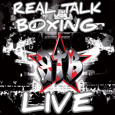 Real Talk Boxing Live