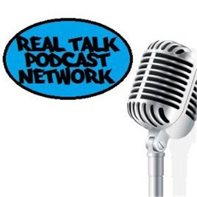 Real Talk Podcast Network
