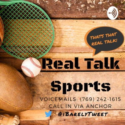 Real Talk Sports with DeAntae Smith
