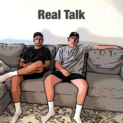 Real Talk With The Boys