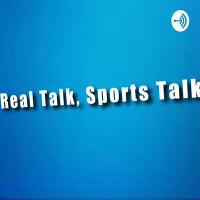 Real Talk, Sports Talk