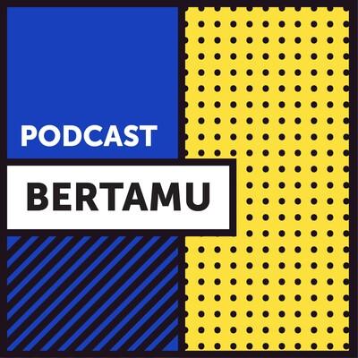 Podcast Bertamu
