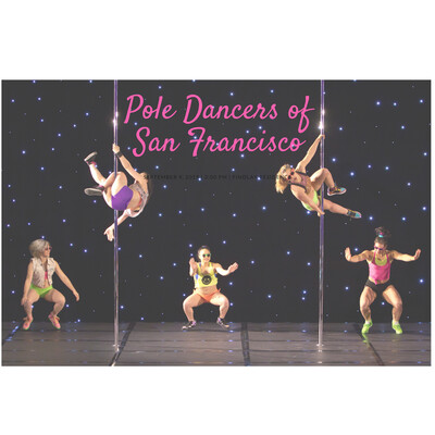 Pole Dancers of San Francisco