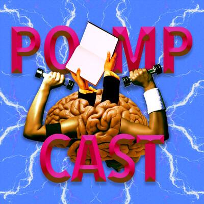 Pompcast