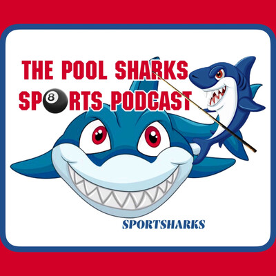 Pool Sharks Sports Podcast