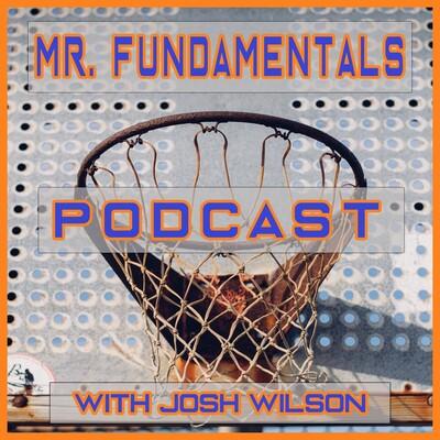 Mr. Fundamentals Podcast