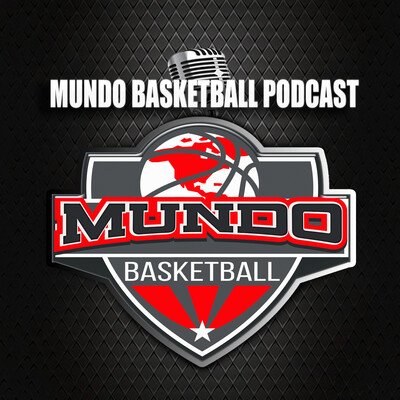 Mundo Basketball Podcast