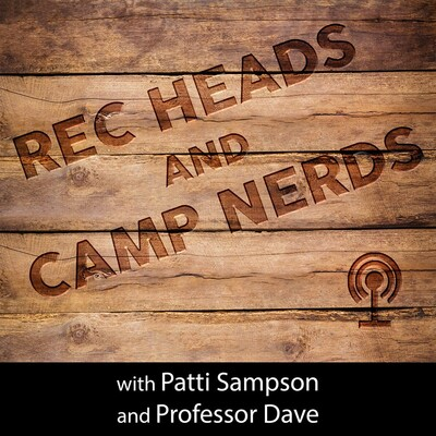 Rec Heads and Camp Nerds podcast