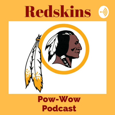Redskins Pow-Wow Podcast