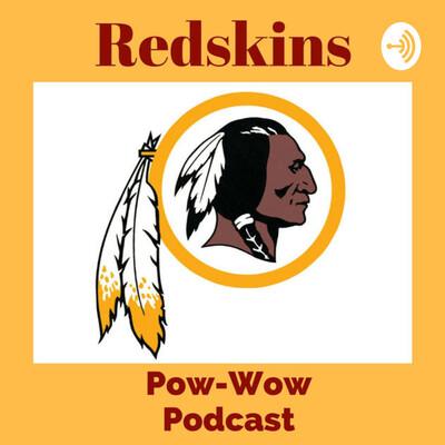 Redskins Pow-Wow Podcast