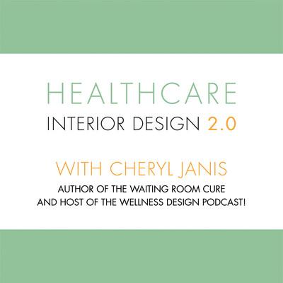 Healthcare Interior Design 2.0