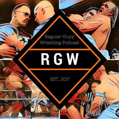 Regular Guys Wrestling Podcast