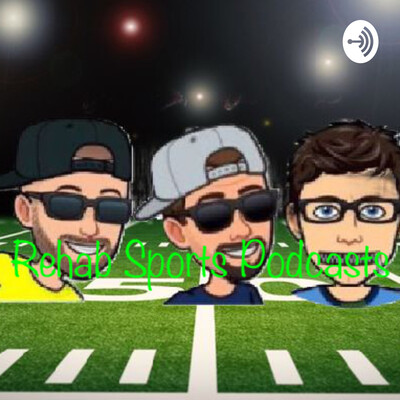 Rehab Sports Guys Podcasts