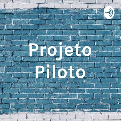 Projeto Piloto