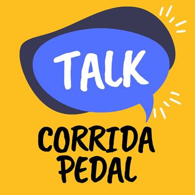 Talk Corrida Pedal