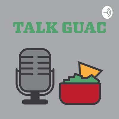 Talk Guac