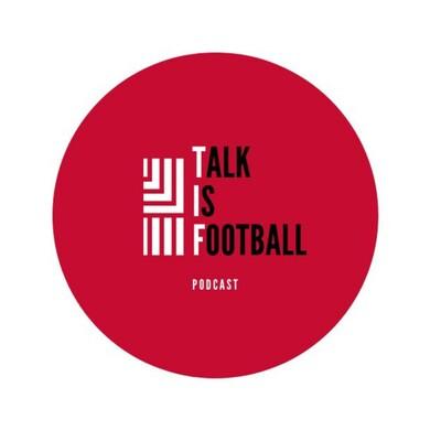 Talk is Football