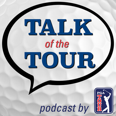 Talk of the TOUR Golf Podcast