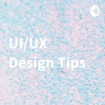 UI/UX Design Tips