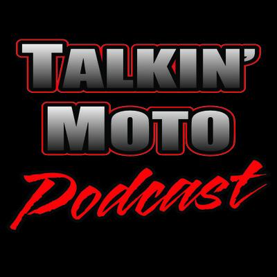 Talkin Moto Podcast