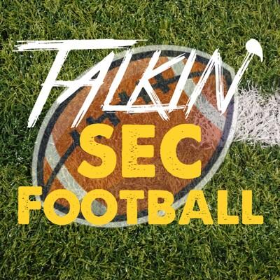 Talkin' SEC Football with Phillip Jordan