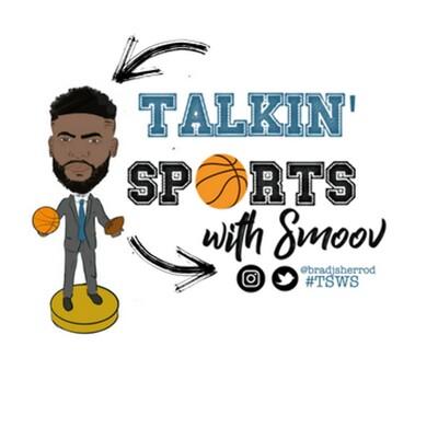 Talkin' Sports With Smoov