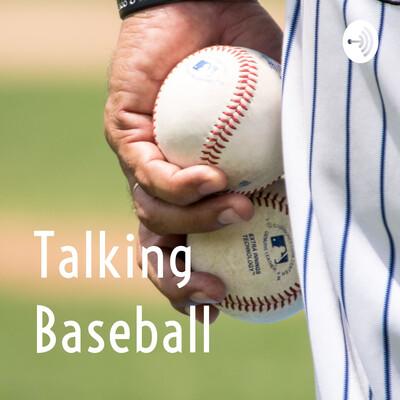 Talking Baseball