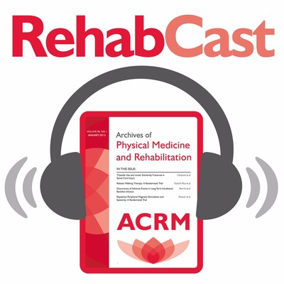 RehabCast: The Rehabilitation Medicine Update