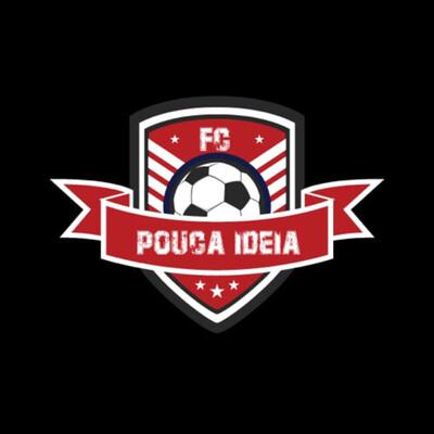Pouca Ideia Futebol Clube