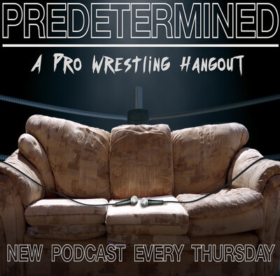 Predetermined: A Pro Wrestling Hangout